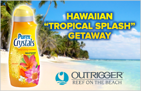 "*THIS SWEEPSTAKES HAS ENDED* Purex Crystals and Outrigger Hotels and Resorts present the Hawaiian ""Tropical Splash"" Getaway"