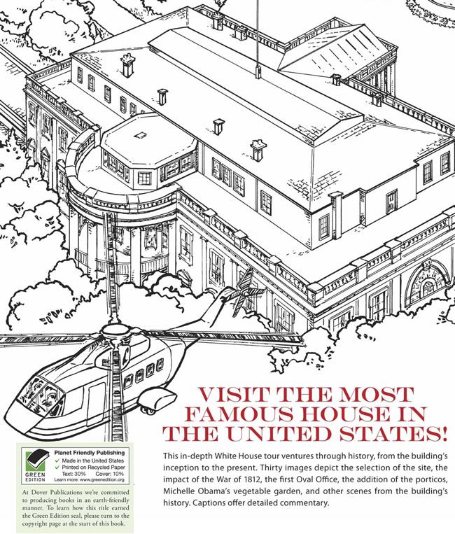 The History Of The White House Dover Coloring Book Dover