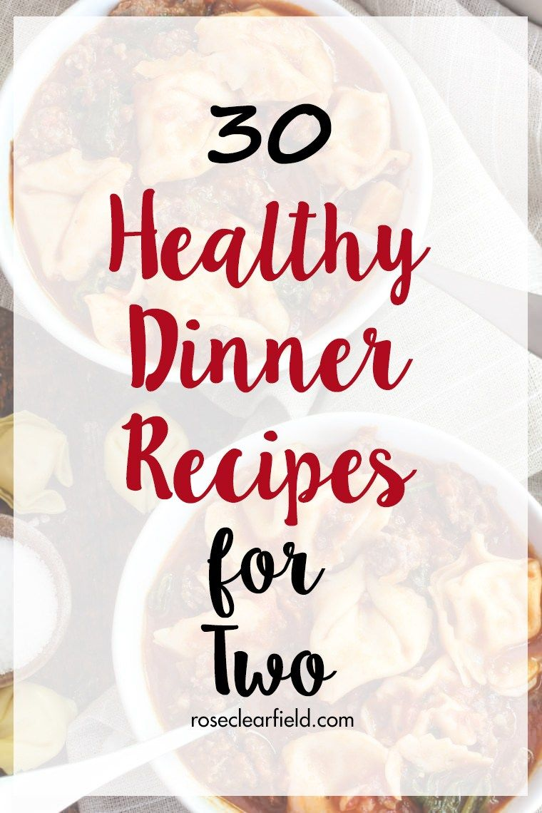 30 Healthy Dinner Recipes for Two images