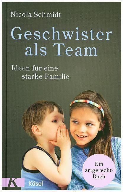 Geschwister Als Team Buch Von Nicola Schmidt Mama Mal 3 In 2020 Geschwister Bucher Fur Kleinkinder Kindererziehung