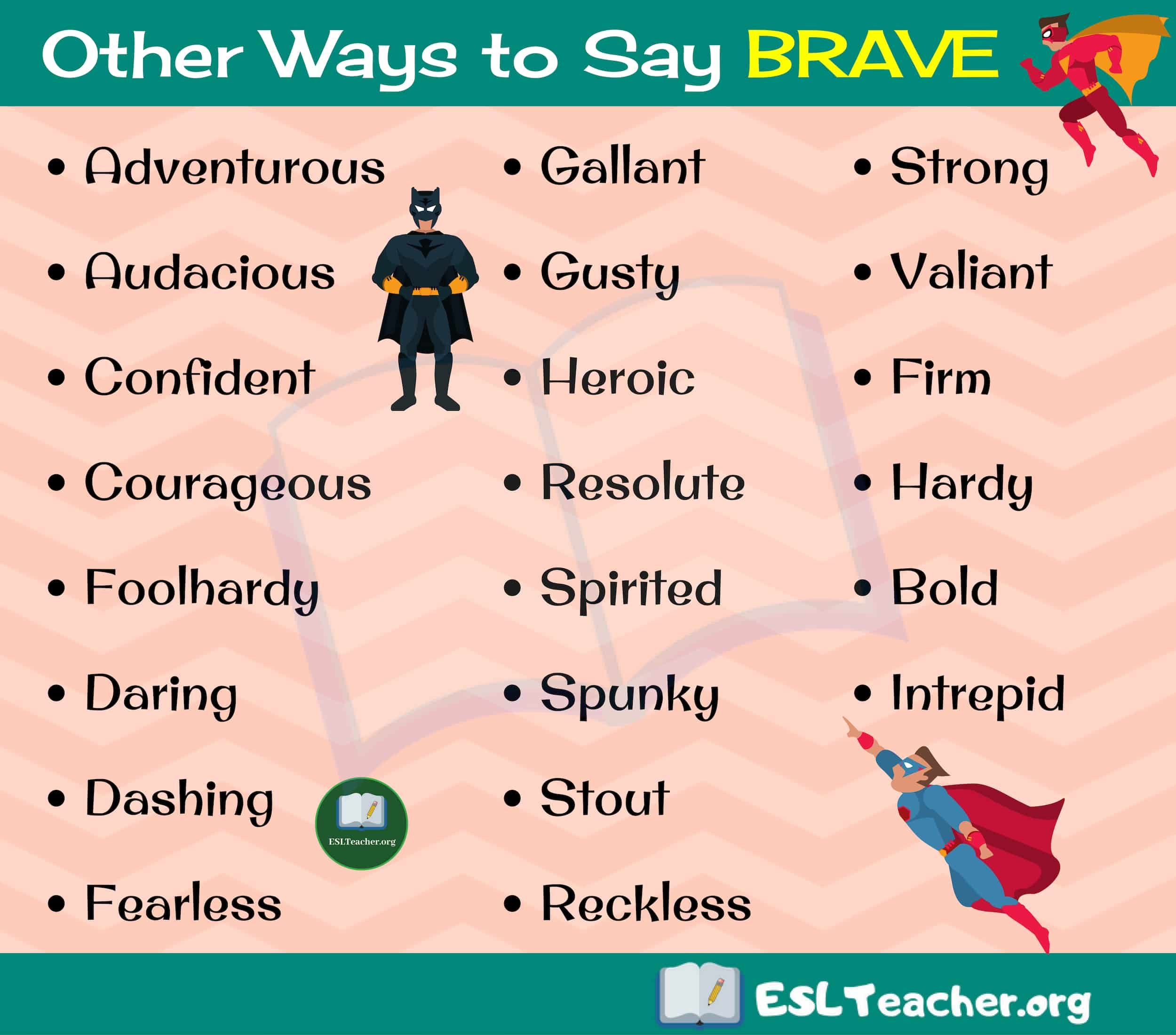 Brave Synonyms 22 Different Ways To Say Brave In English Esl
