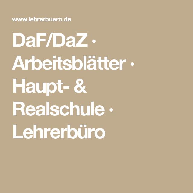Daf Daz Arbeitsblatter Haupt Realschule Lehrerburo German Language Language German
