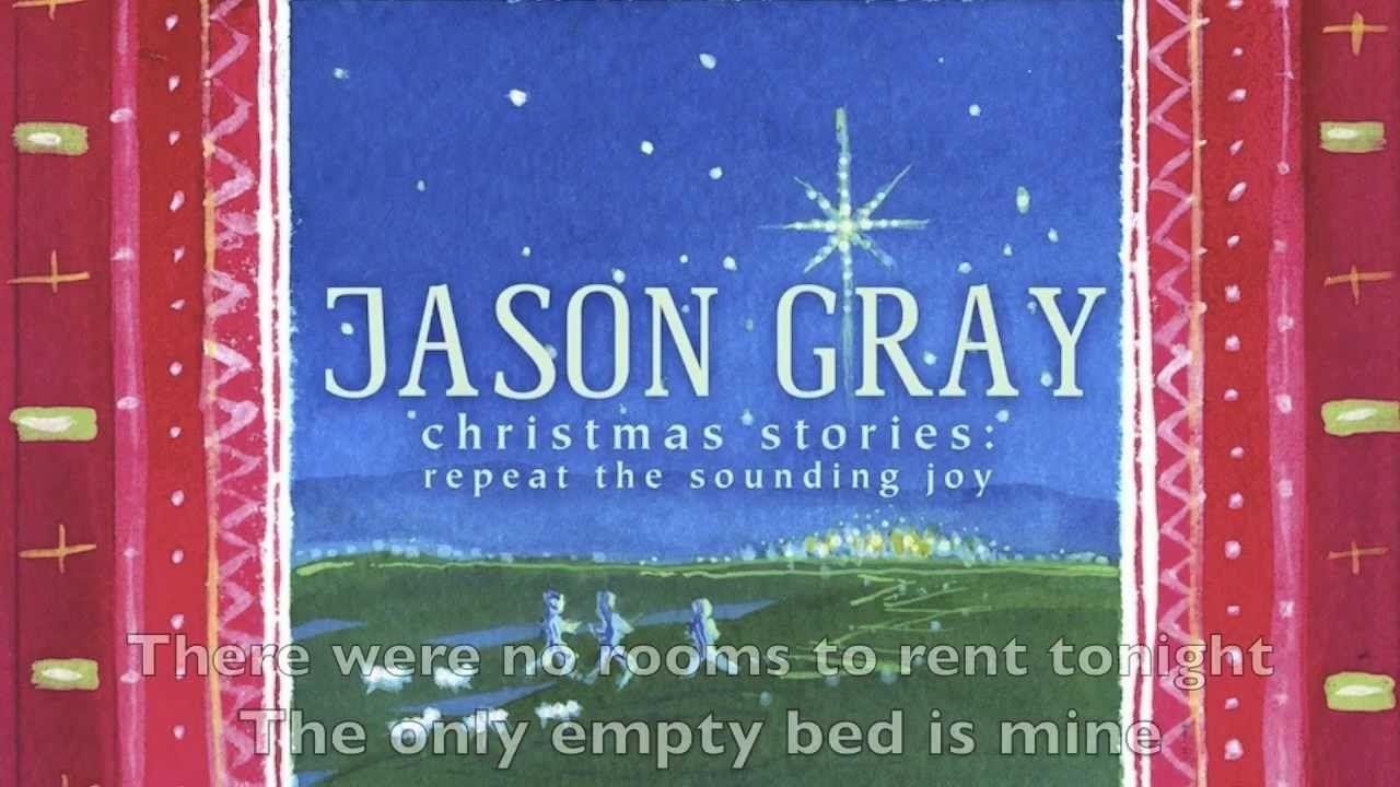 Rest (The Song of the Innkeeper) - Official Lyric Video - Jason Gray | Jason gray, Songs, Lyrics