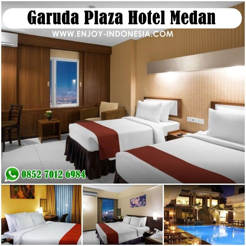 Garuda Plaza Hotel Medan Harga Kamar Fasilitas Hotel Kota