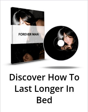 How to last forever in bed