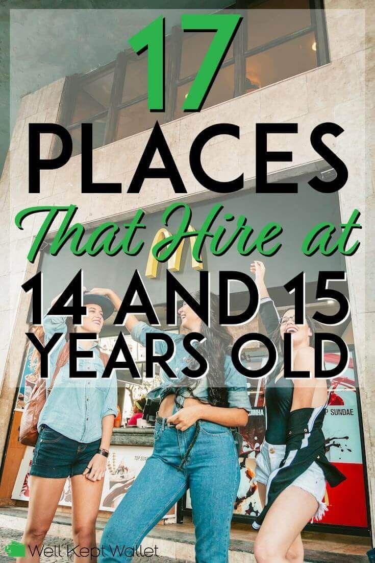 17 places that hire 14 and 15 year olds jobs for teens