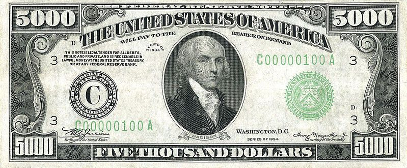 5 000 Dollar Bill With James Madison