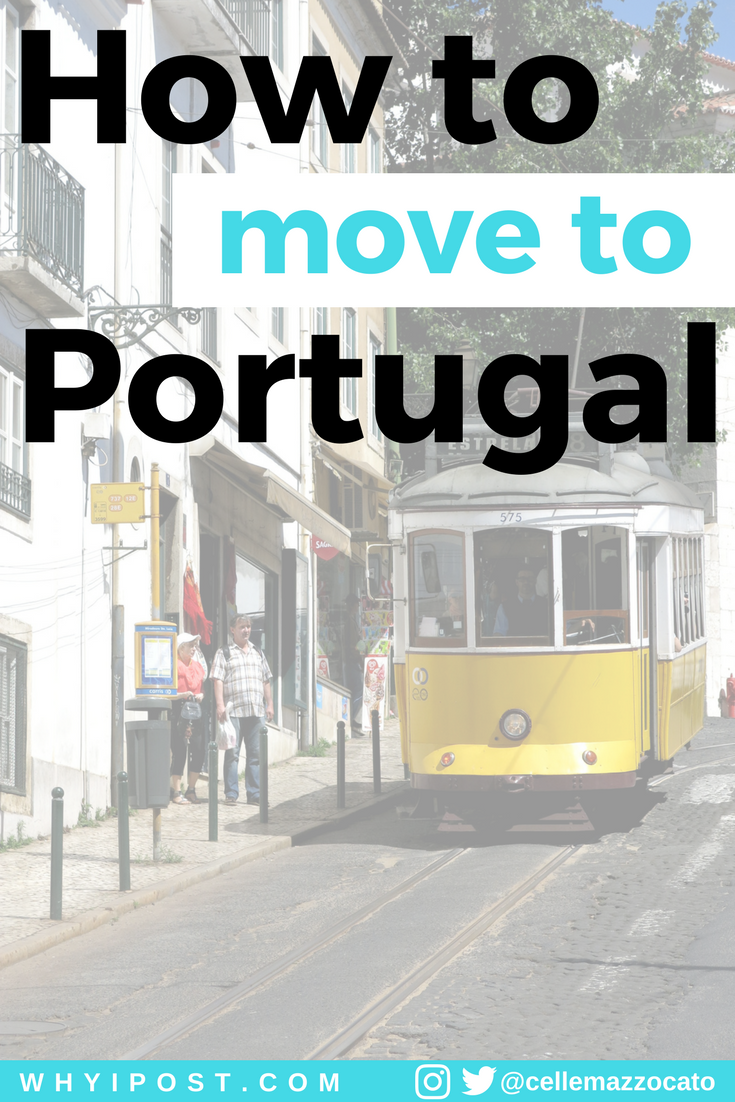 How to move to Portugal as a legal resident - Why