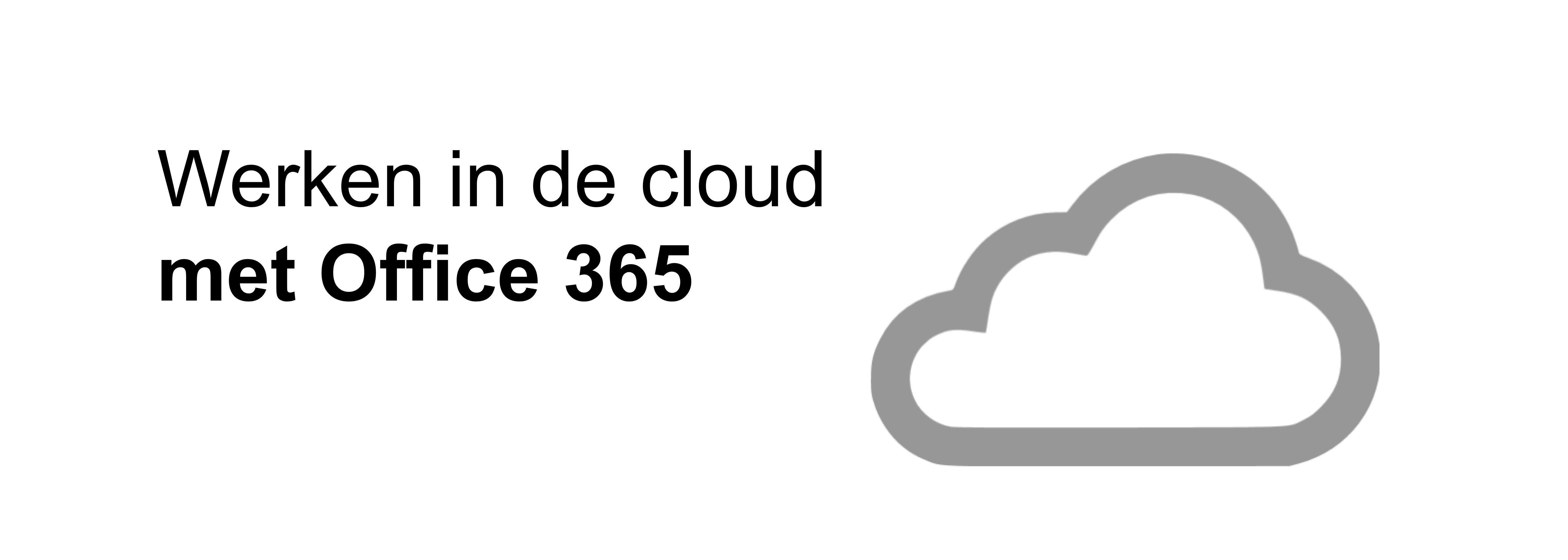 Werken in de cloud met Office 365 Cloud, Lesideeën, Werk