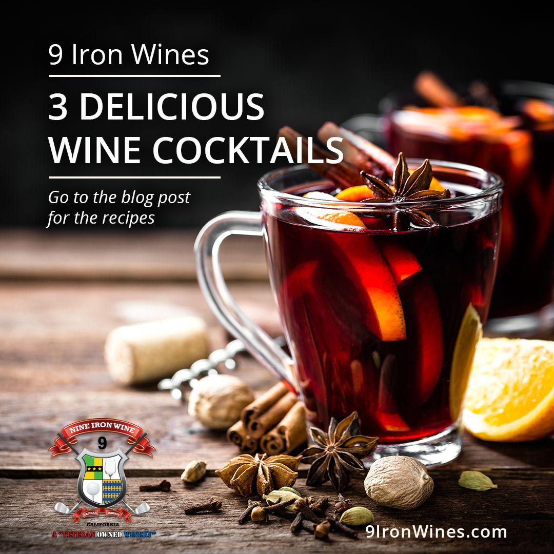 3 Delicious Wine Cocktails Wine Cocktails Delicious White Wine Spritzer