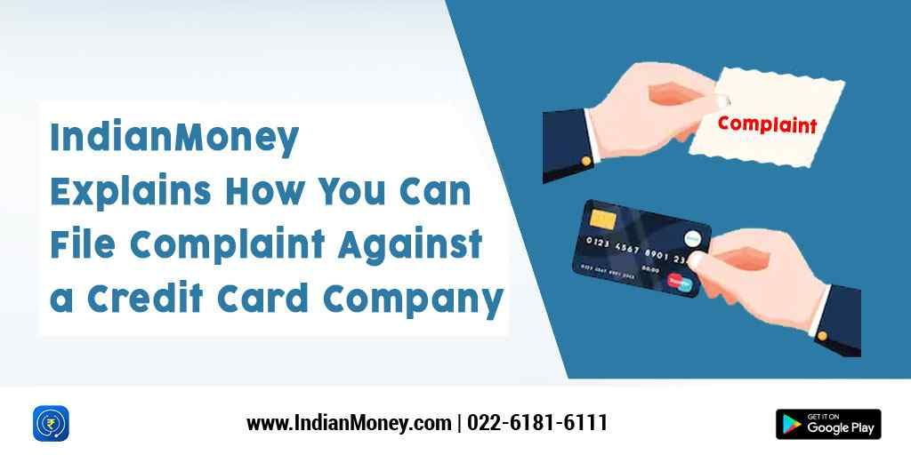 Explains How You Can File Complaint Against A Credit Card Company