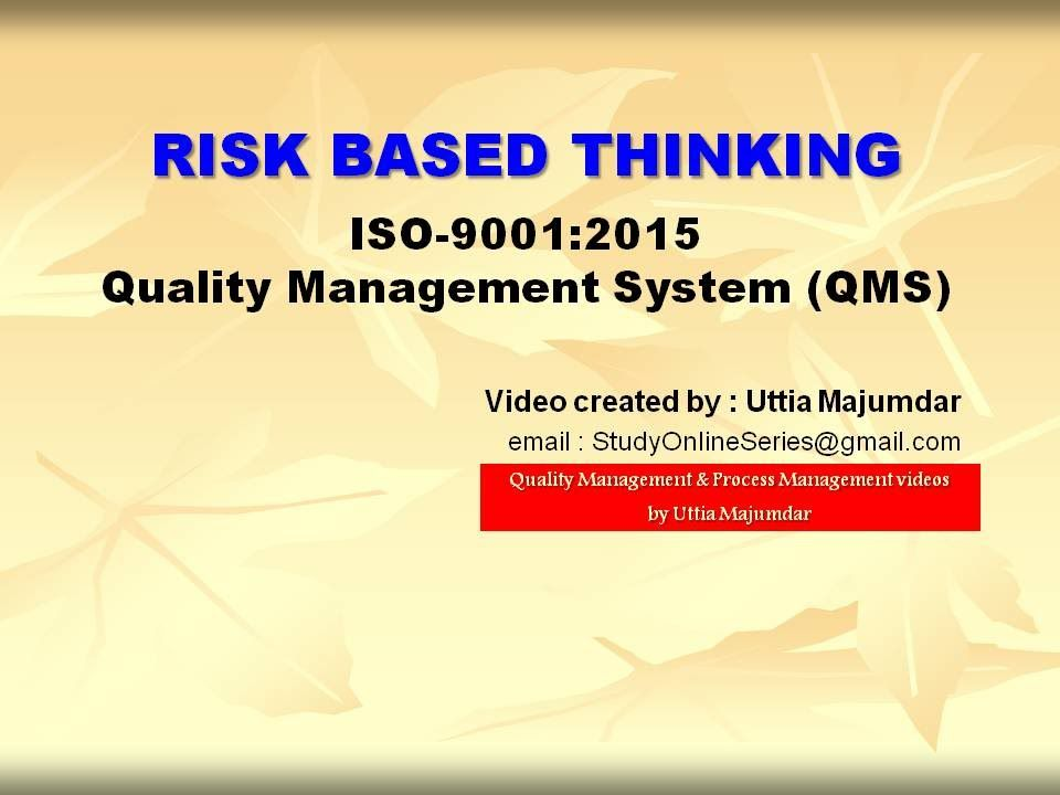 RISK BASED THINKING ISO 90012015 Quality Management