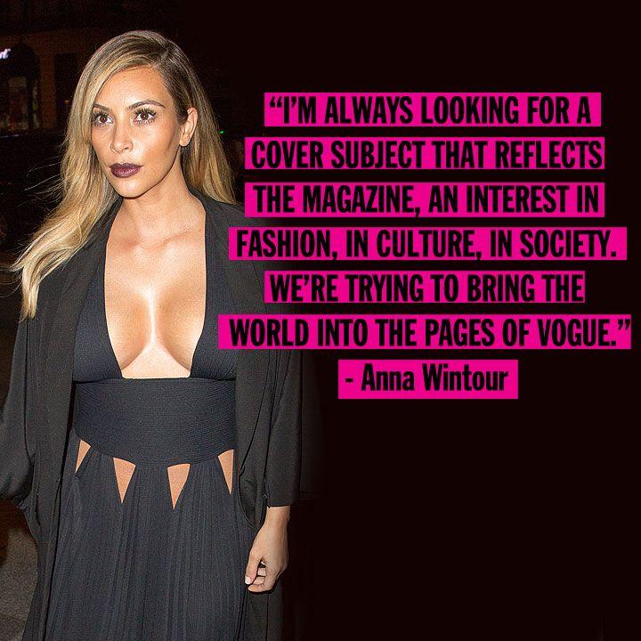 Kardashian Quotes: Anna Wintour On Kim Kardashian's 'Vogue' Cover (Sort Of
