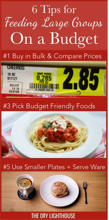6 Tips For Feeding Large Groups On A Budget