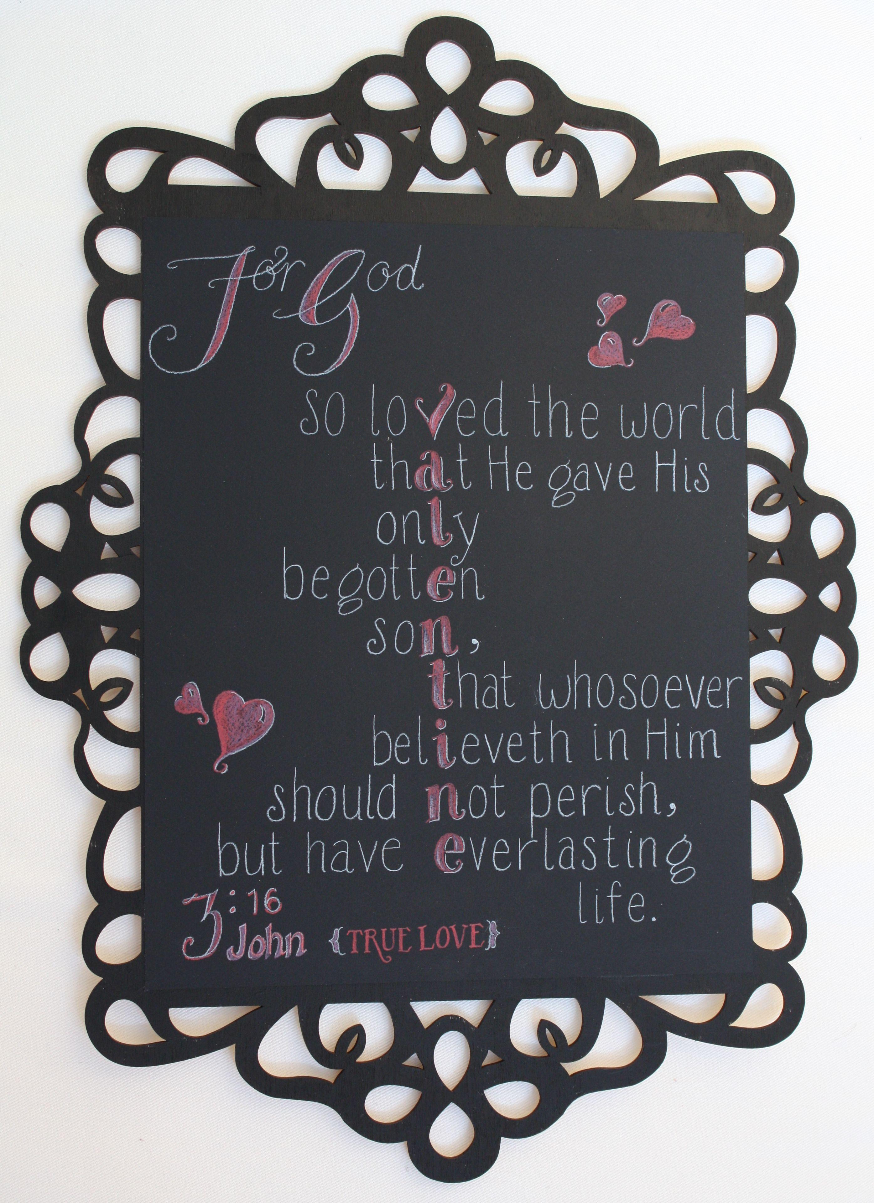 John 3 16 Is True Love Valentine Chalkboard