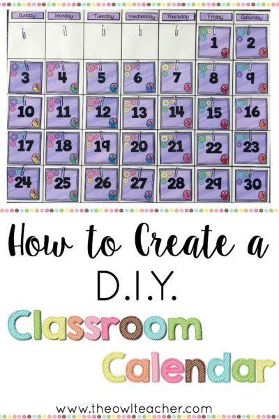 How To Create A Diy Classroom Calendar Classroom Calendar Diy