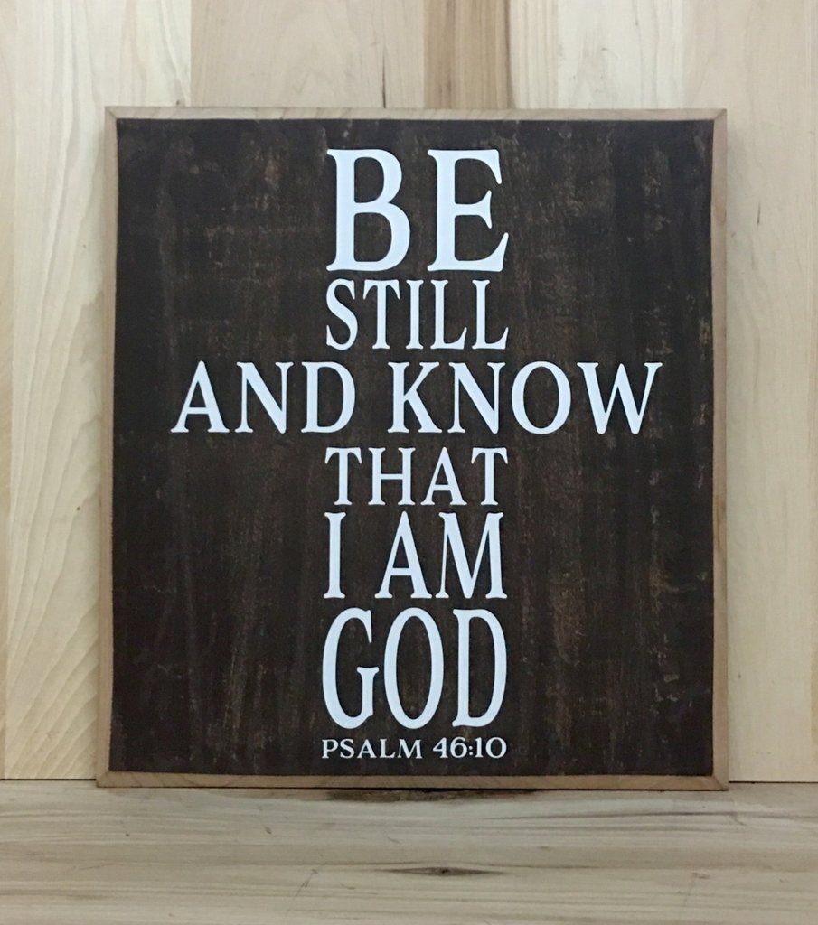 Be still wood sign religious wooden sign custom sign crafting