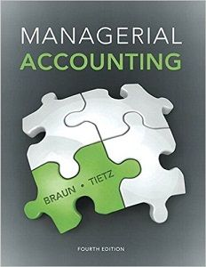 Managerial accounting 4th edition solutions manual braun tietz free managerial accounting 4th edition solutions manual braun tietz free download sample pdf solutions manual fandeluxe