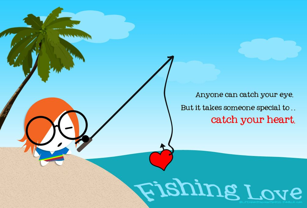 Love Fishing Quotes Inspiration Fishing Quotes About Love  Will It Be The Look Of Love In Your