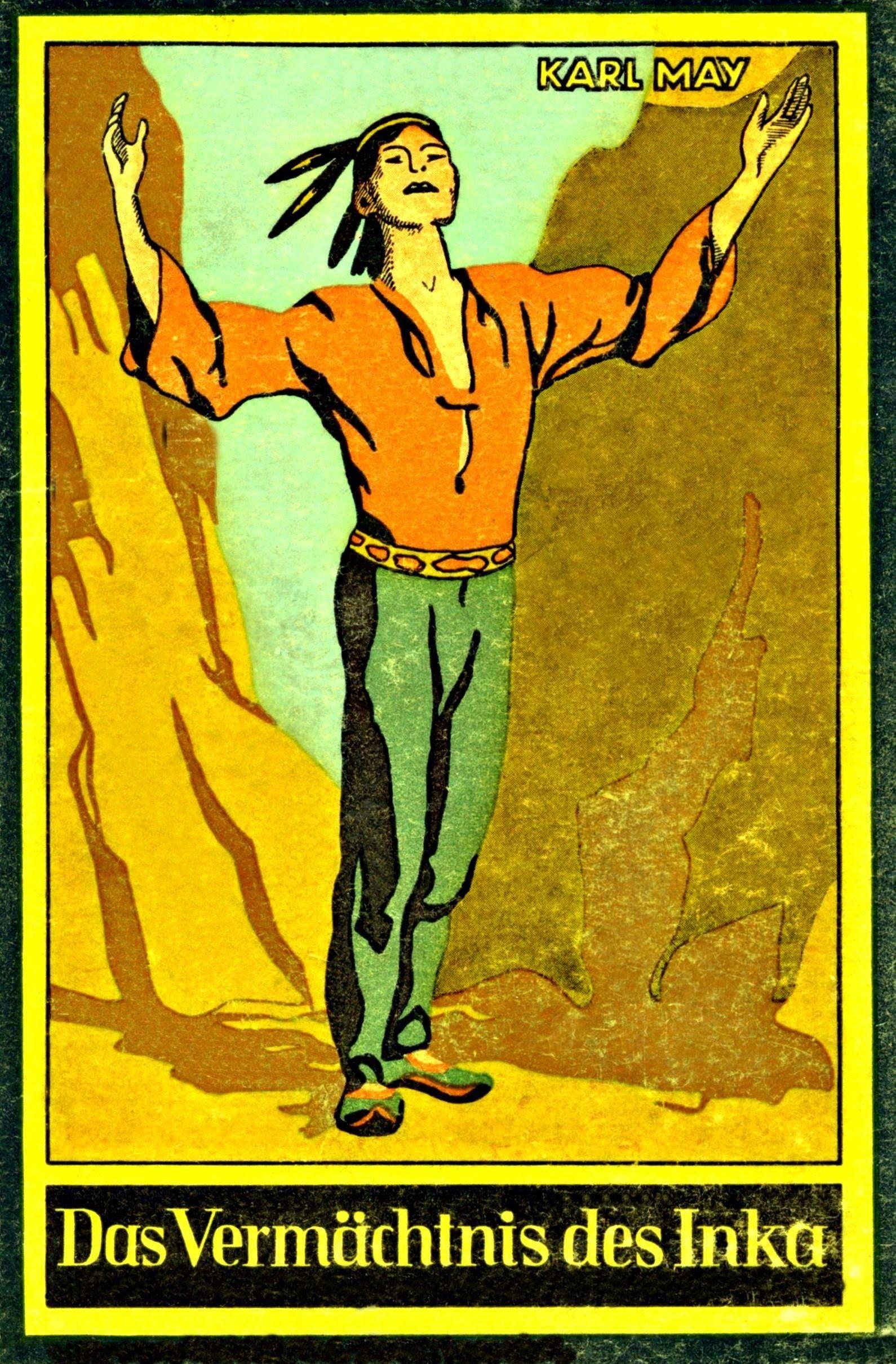 Gw 39 Das Vermachtnis Des Inka 1913 Auflagen O Tsd 280 289 1948 Globus Verlagsgesellschaft Hamburg Pappband Im Oktavformat Inka Bamberg Urheber