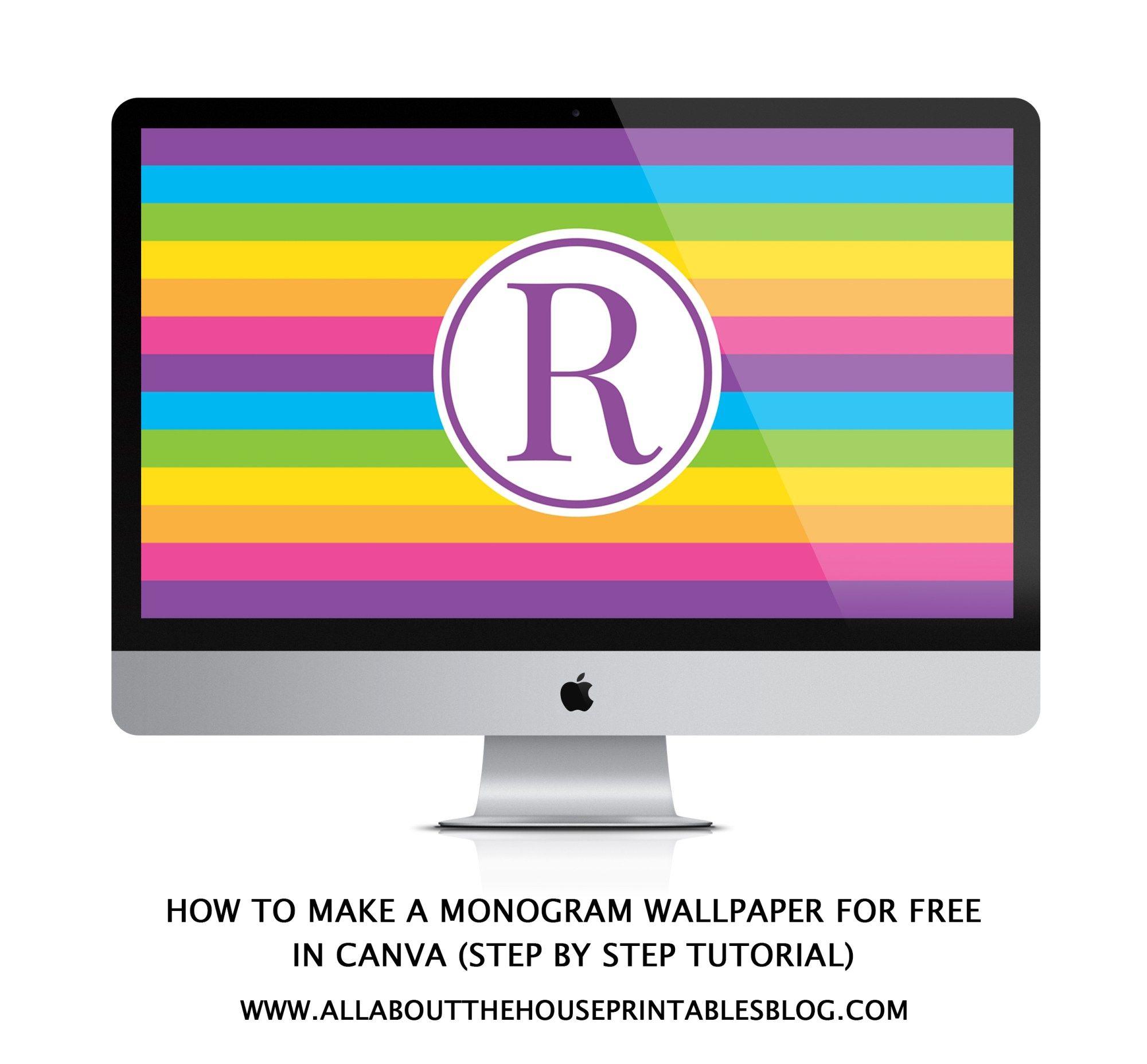 How To Make A Monogram Desktop Wallpaper Free Tutorial Set As Laptop Computer Background Iphone Ipad Tablet Screensaver Rainbow Preppy