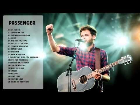 Passenger Greatest Hits Full Album Best Songs Of Passenger 1