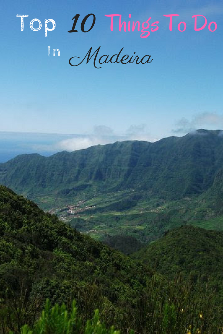 Top 10 Things To Do In Madeira [Infographic] | Madeira, Portugal and ...