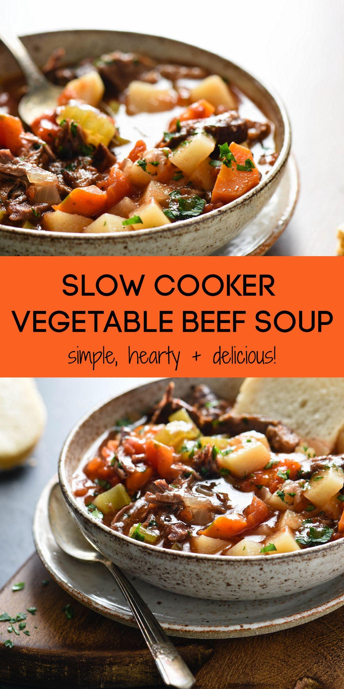 Crockpot Vegetable Beef Soup - Foxes Love Lemons | Recipe ...