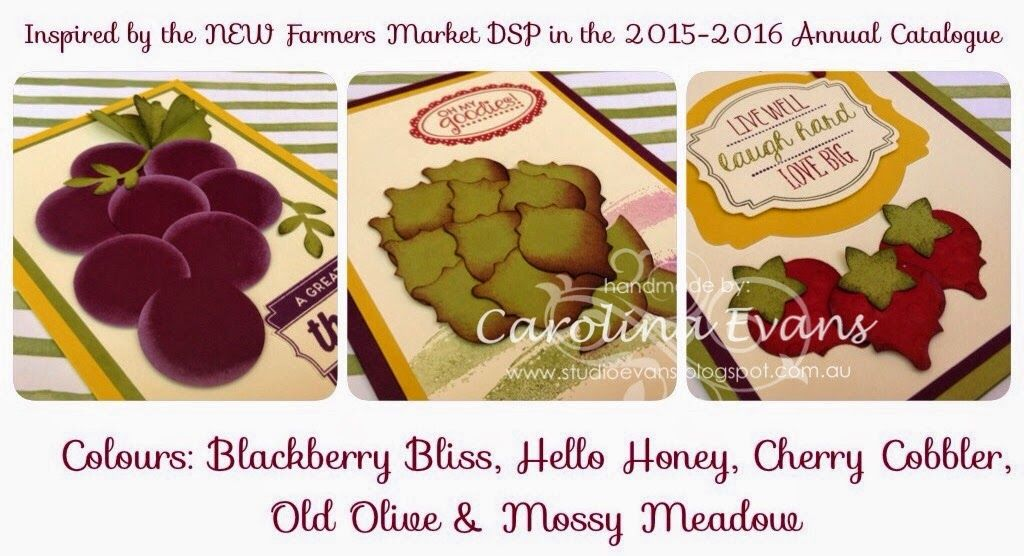 NEW Farmers Market DSP inspired Punch Art Fruit & Vegetables, Strawberries, Grapes, Artichoke, Blackberry Bliss, Old Olive Cherry Cobbler  using Stampin' Up! products created by Carolina Evans 2015-2016 Annual Catalogue #stampinup