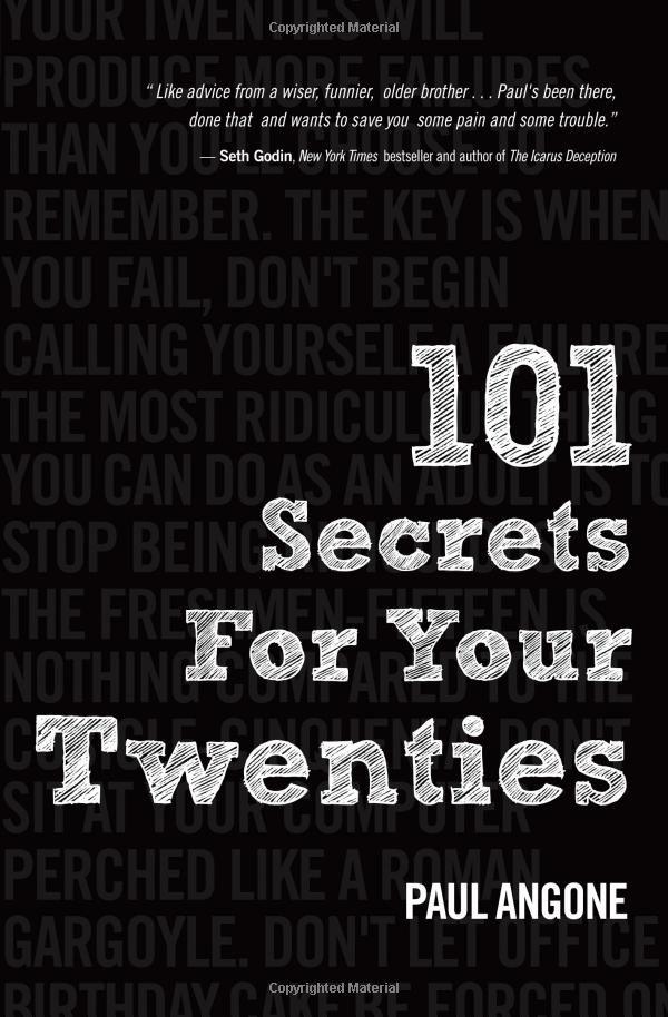 101 Secrets For Your Twenties By Paul Angone The Twenties The Secret Book Quarter Life Crisis