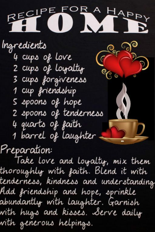 RECIPE FOR A HAPPY HOME INGREDIENTS 4 cups of Love 2 cups of - fresh invitation to tender law definition