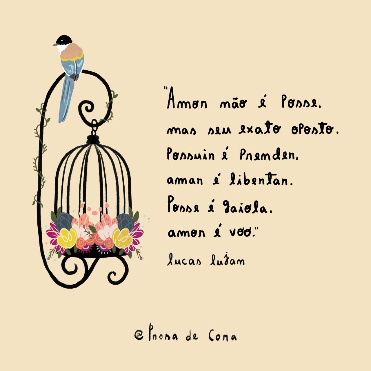 Posse é Gaiola Amor é Voo Lucas Lujan Fotos Quotes Wisdom