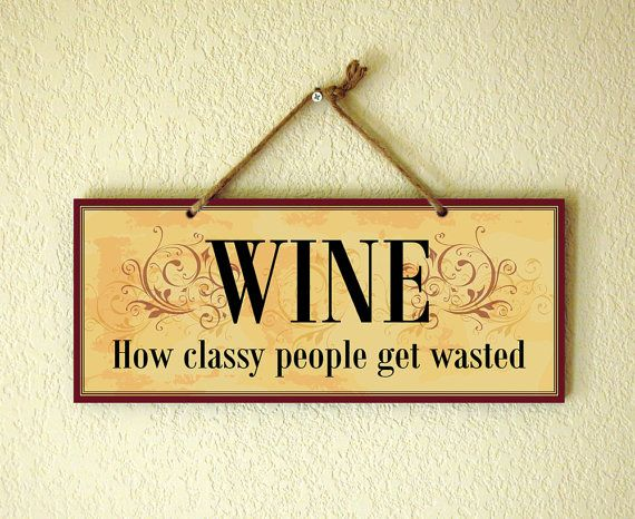 Decorative Wall Signs Classy Decorative Wall Sign With Funny Wine Saying Wineabeloclocks 2018