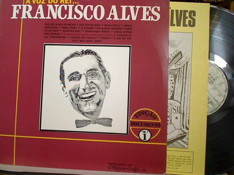 Lp Vinil - Francisco Alves - A Voz do Rei - http://www.infinityclassic.com.br/produtos/lp-mpb/lp-vinil-francisco-alves-a-voz-do-rei/