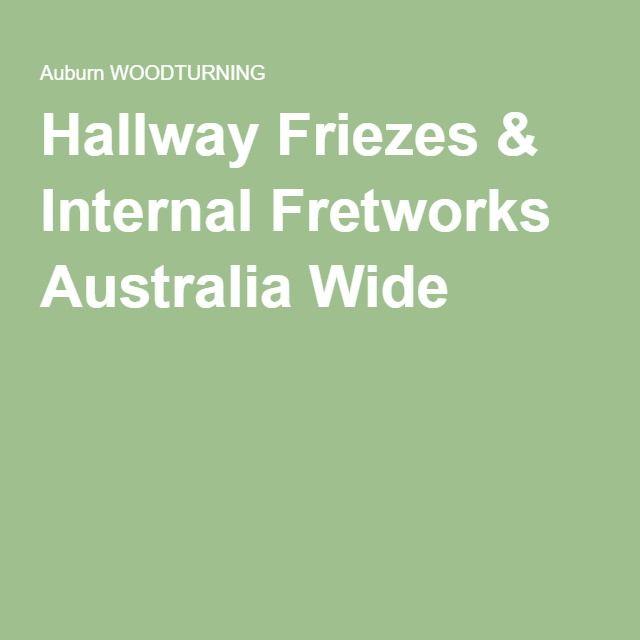 Hallway Friezes & Internal Fretworks Australia Wide