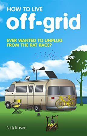 Read Book How to Live OffGrid