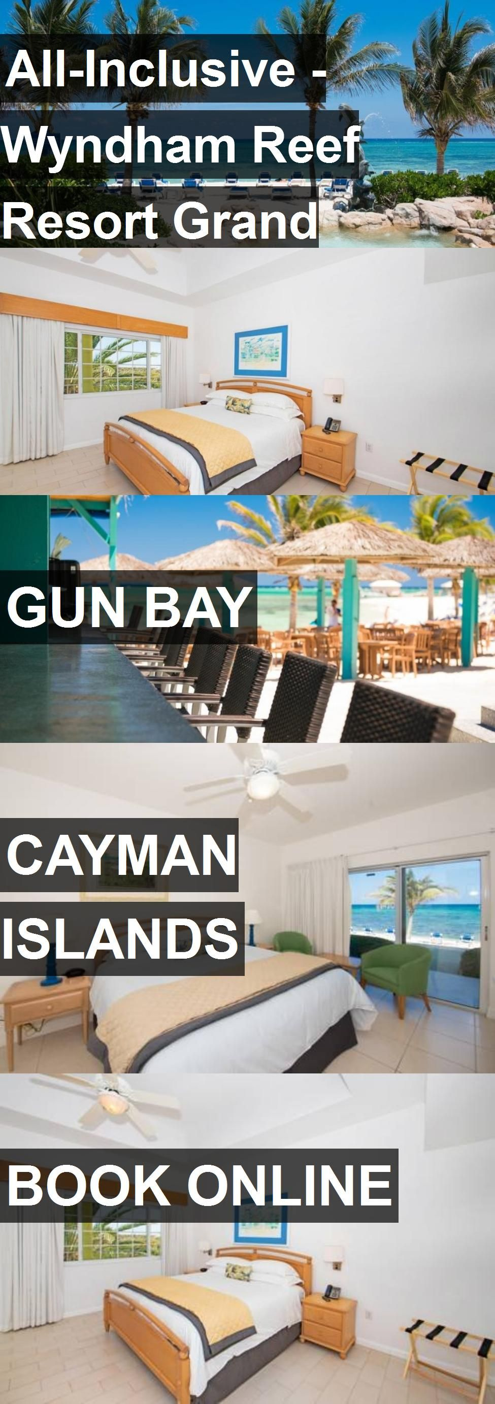 All Inclusive Wyndham Reef Resort On Cayman Islands For: Pin On Hotels And Appartments