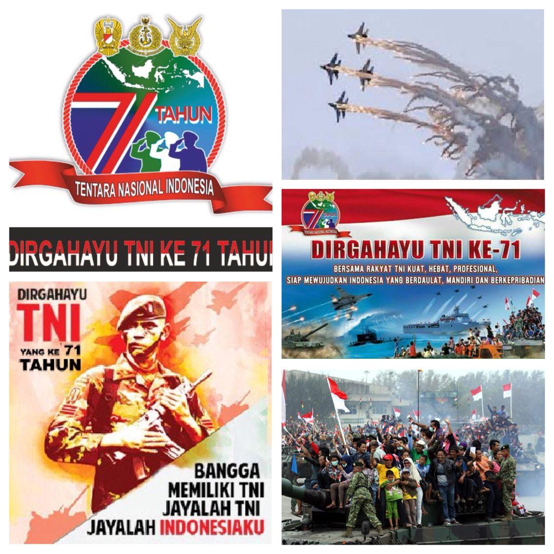 Dirgahayu TNI Ke 71