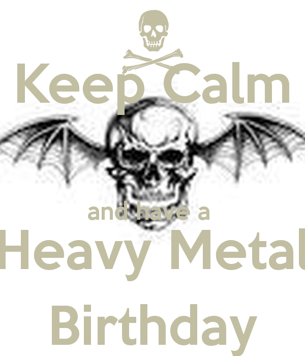Heavy Metal Metalhead Happy Birthday Metal Head Music