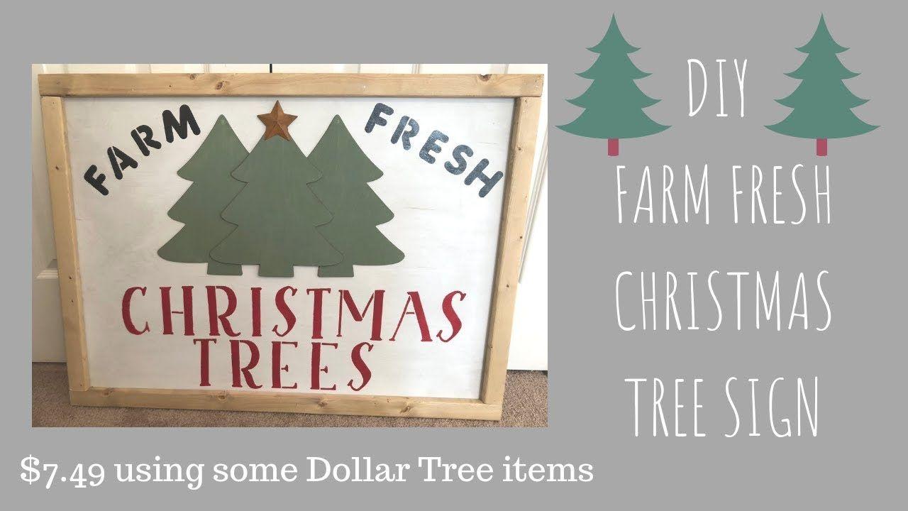 Diy Farm Fresh Christmas Tree Sign Cost 7 89 Youtube Tree Signs Christmas Tree Printable Fresh Christmas Trees