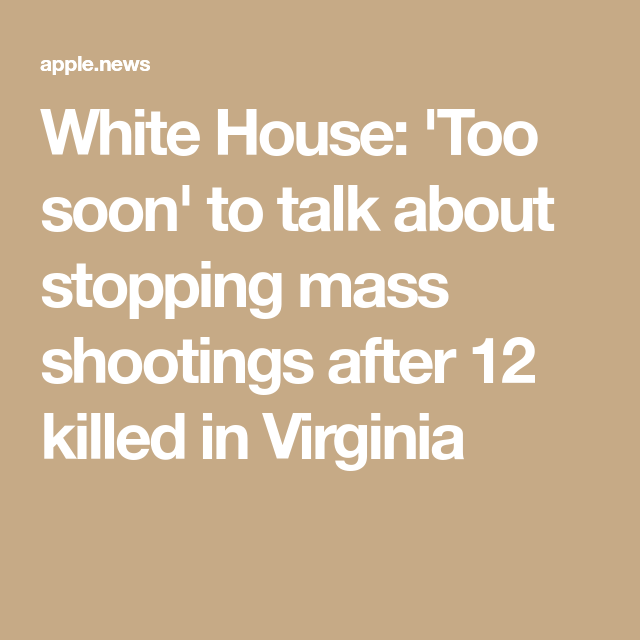 White House: 'Too Soon' To Talk About Stopping Mass