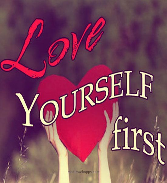 Inspirational Quotes On Loving Yourself: Love Yourself First Inspirational Love Quotes Life Quote
