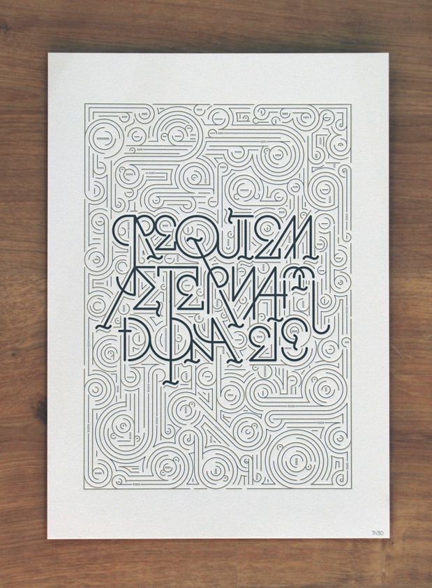 "Artwork for ""Express yourself"", an exhibition of Lettering and letterpress made by La trastería. It says ""Requiem Aeternam Dona Eis"" which means ""Lord, Give Them Eternal Rest"". It was printed with pantone black and Pantone 871 (metallic gold) on 360gr. pa…"