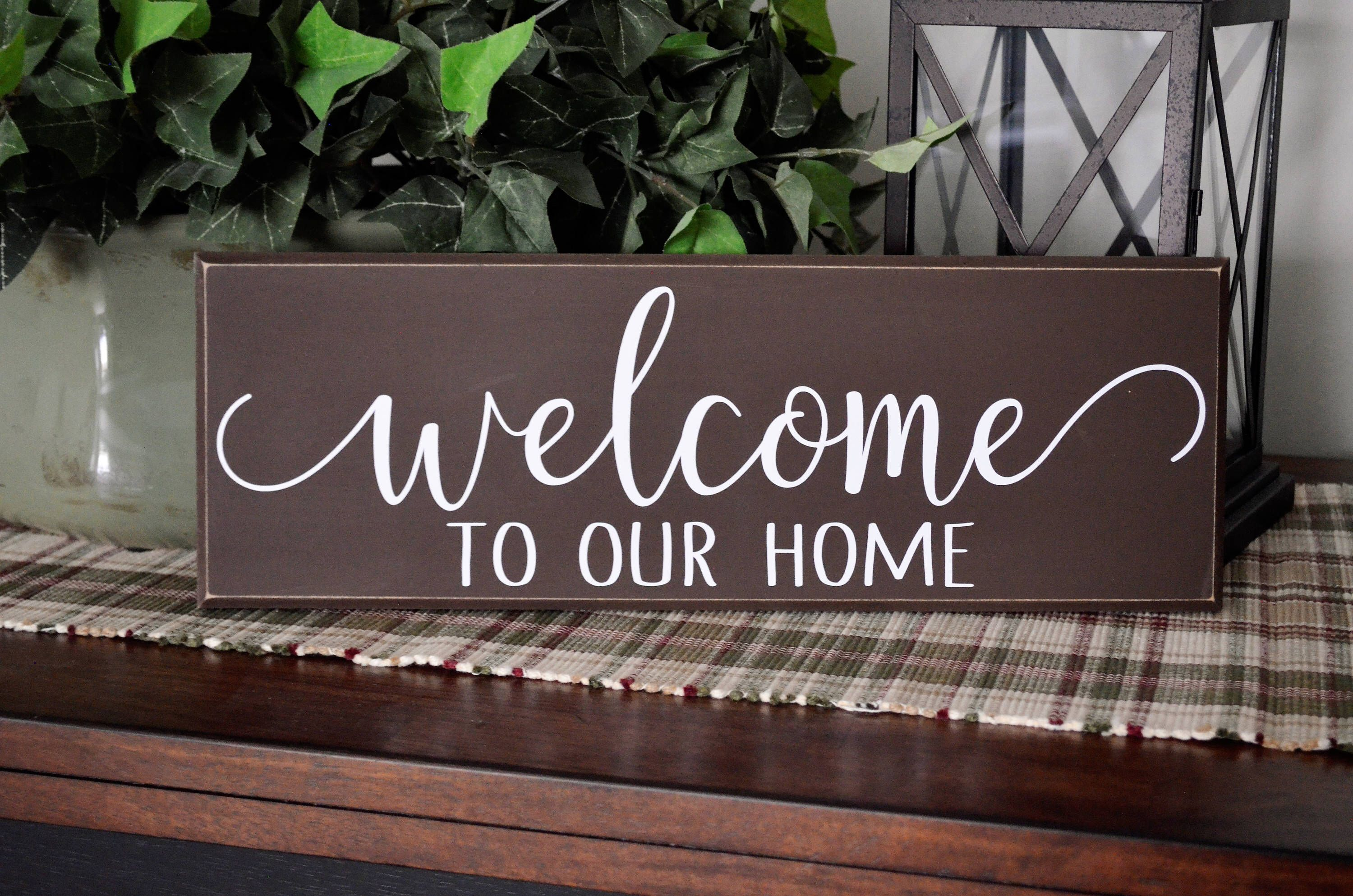 Welcome To Our Home Sign Wood Sign Farmhouse Decor Wood Vinyl Etsy Welcome Wood Sign Diy Wood Signs Porch Signs