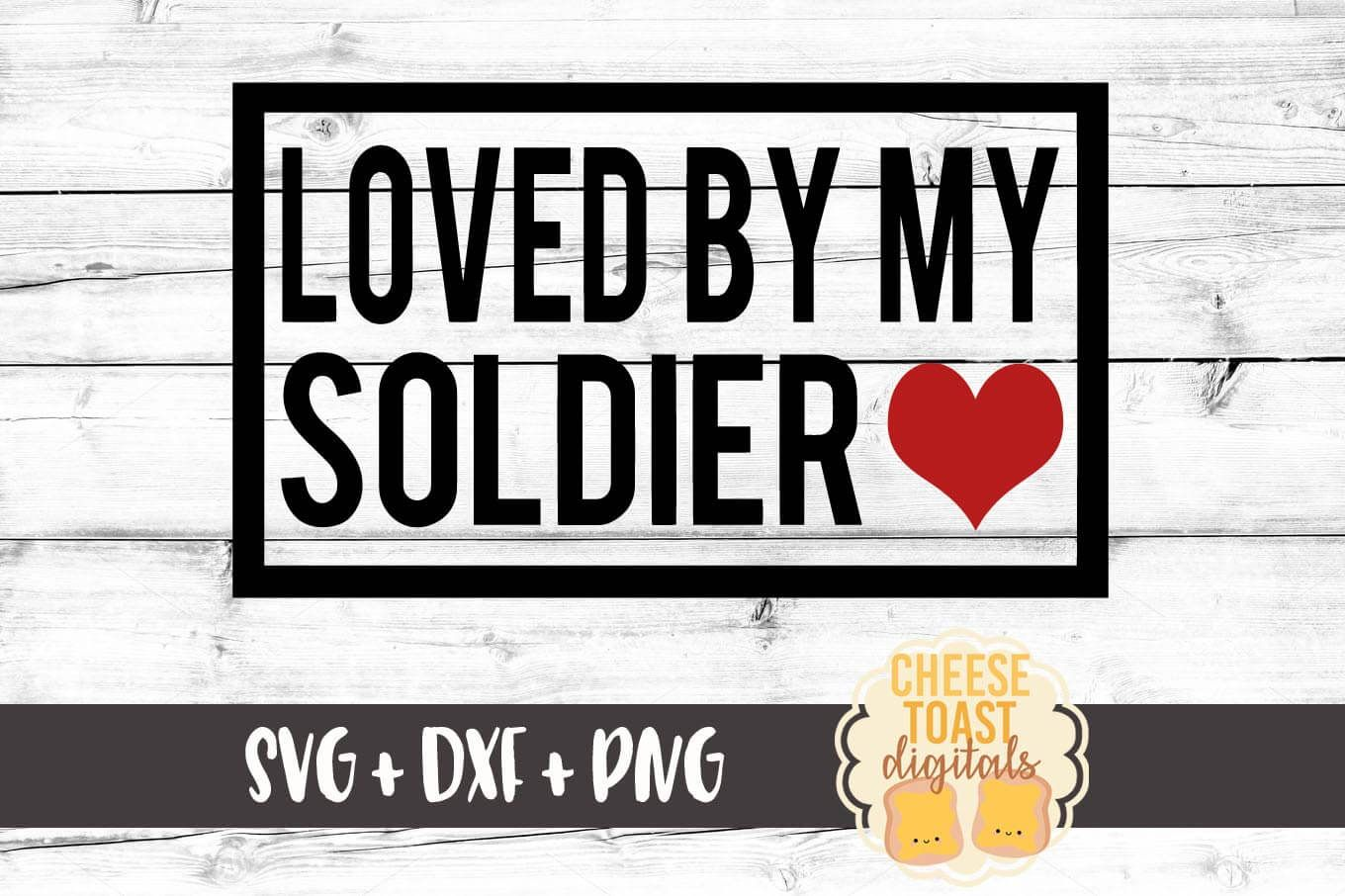 Loved by My Soldier (Graphic) by CheeseToastDigitals