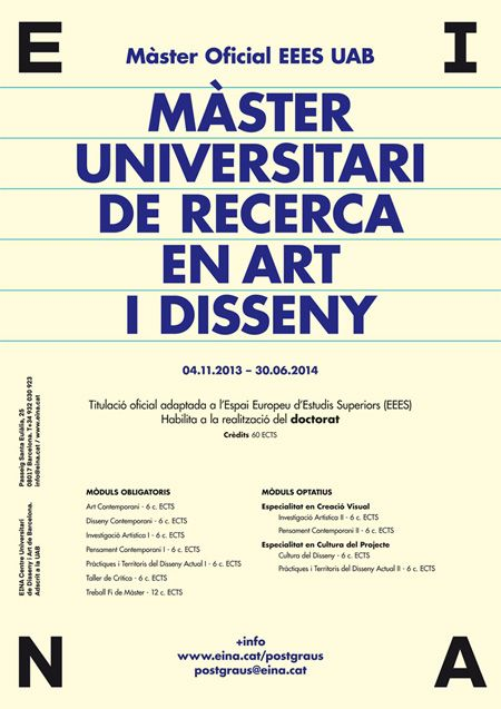 Master Oficial EEES: Master Universitari de Recerca en Art i Disseny / Master Oficial EEES: Master universitario de Investig…   Arte. Arte y ...