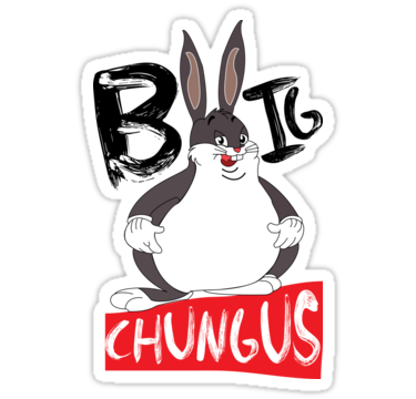Funny Big Chungus Meme T Shirt Gift For Video Game Lovers Stickers