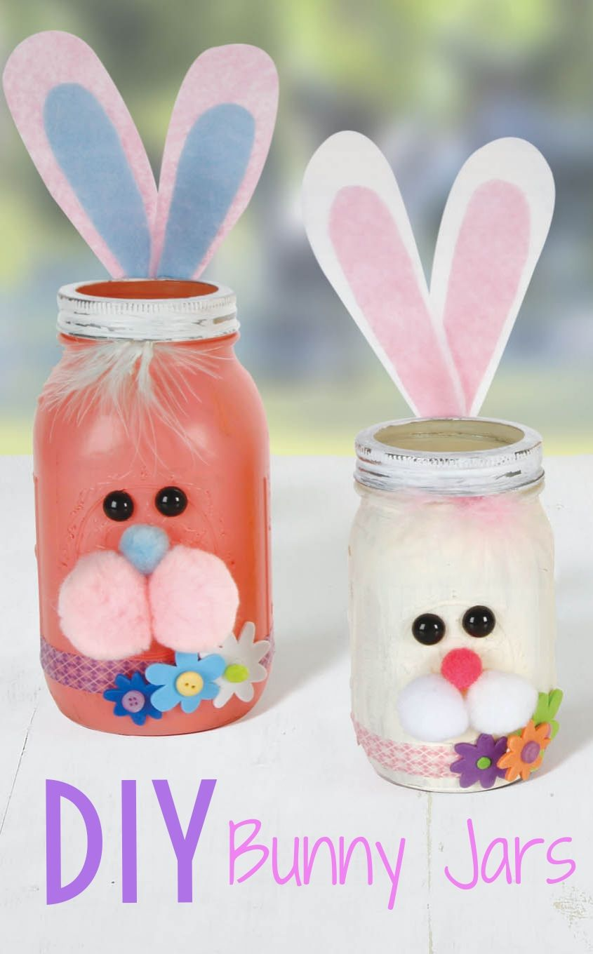 Mason Jar Project Diy Bunny Mason Jar Easter Mason Jars Easter Crafts Jar Crafts
