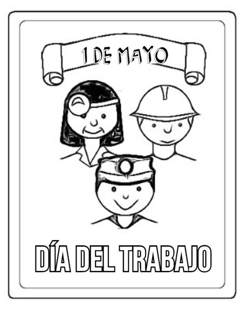 Dibujos Para Colorear Del Dia Del Trabajo Dia Del Trabajador Actividades De Aprendizaje Para Ninos Feliz Dia Del Trabajador