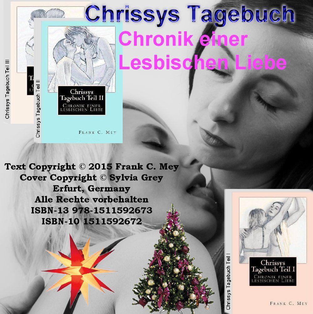 Frank C. Mey - Chrissys Tagebuch   lesbische Liebe, Lesbisch und ...